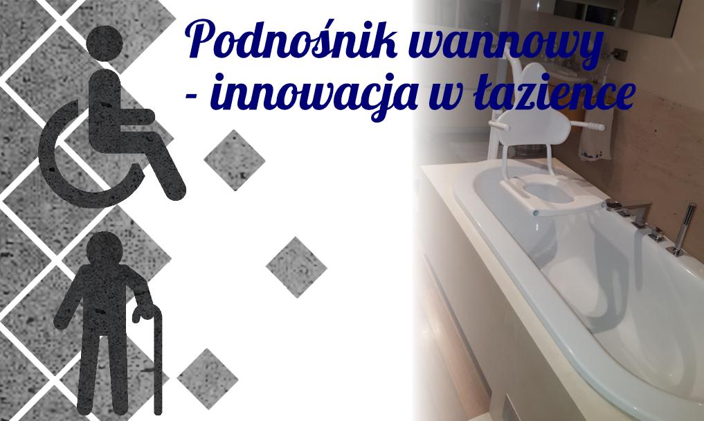 Podnośnik wannowy – innowacja w łazience
