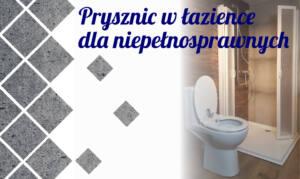 Prysznic w łazience dla niepełnosprawnych