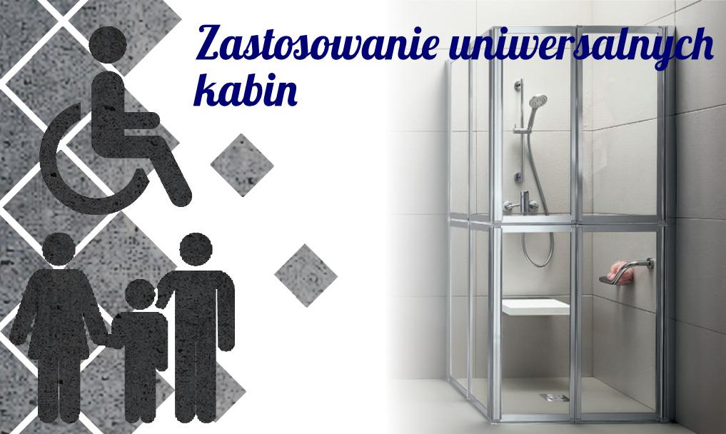 Zastosowanie uniwersalnych kabin dla osób niepełnosprawnych oraz pełnosprawnych