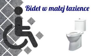 Bidet w małej łazience – proste i tanie rozwiązanie