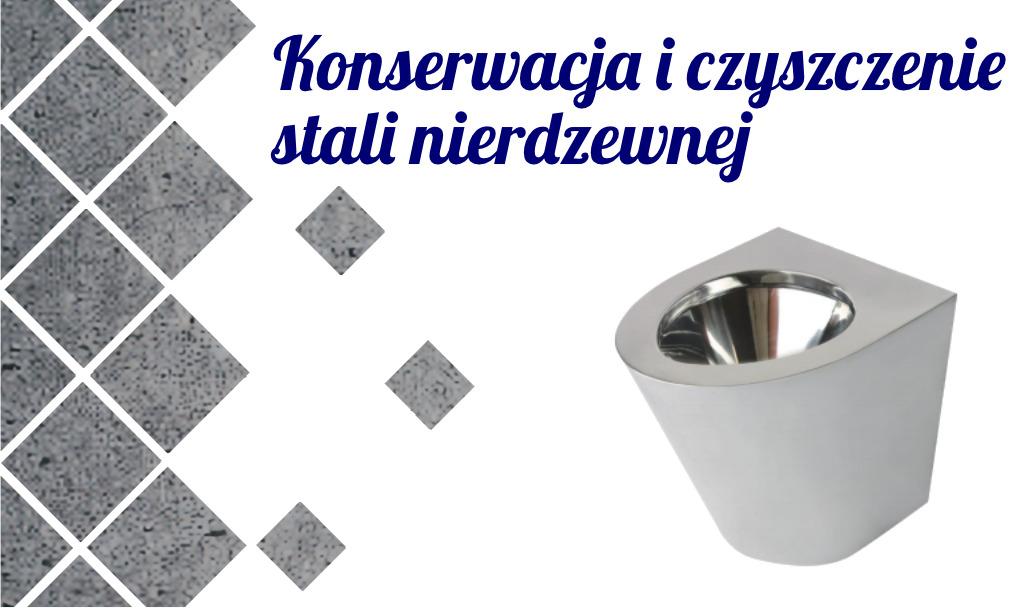 Codzienne czyszczenie i konserwacja toalet ze stali nierdzewnej, umywalek ze stali nierdzewnej