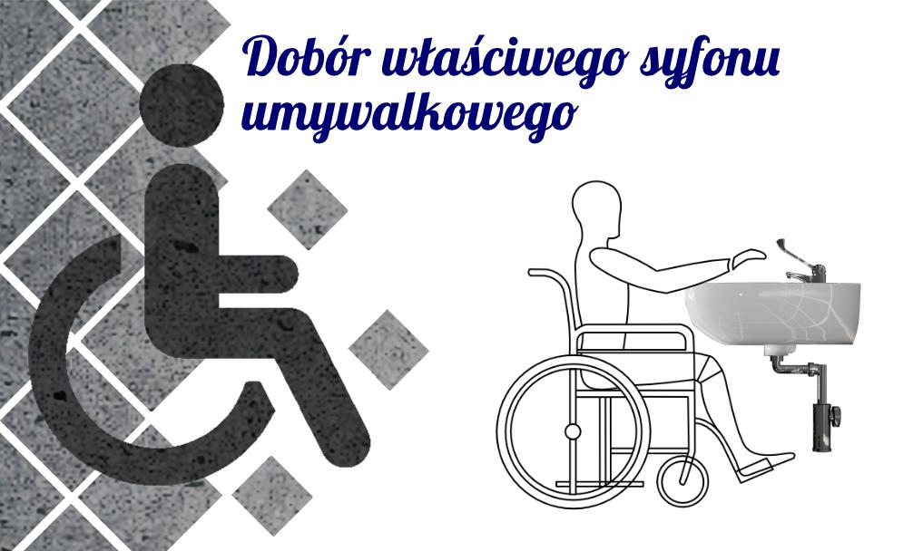 Dobór właściwego syfonu umywalkowego dla osób niepełnosprawnych