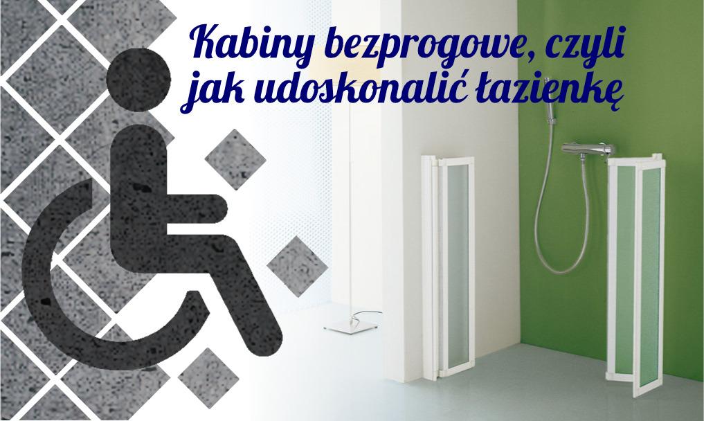 Kabiny bezprogowe, czyli jak udoskonalić łazienkę