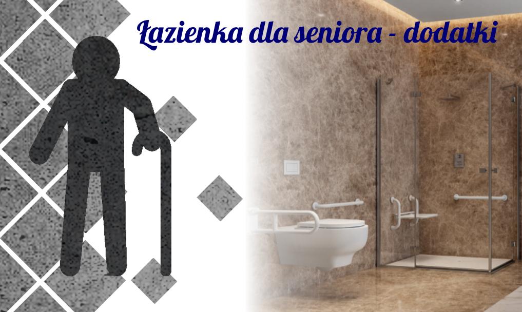 Łazienka dla seniora – dodatki