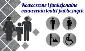 Nowoczesne i funkcjonalne oznaczenia toalet publicznych