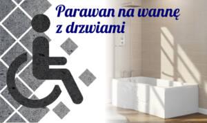 Parawan na wannę z drzwiami – dwie funkcje w jednym urządzeniu