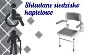 Siedzisko kąpielowe składane dla- seniorów i niepełnosprawnych