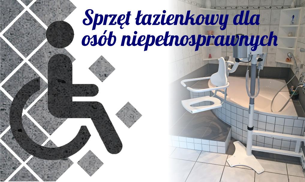 Sprzęt łazienkowy dla osób niepełnosprawnych