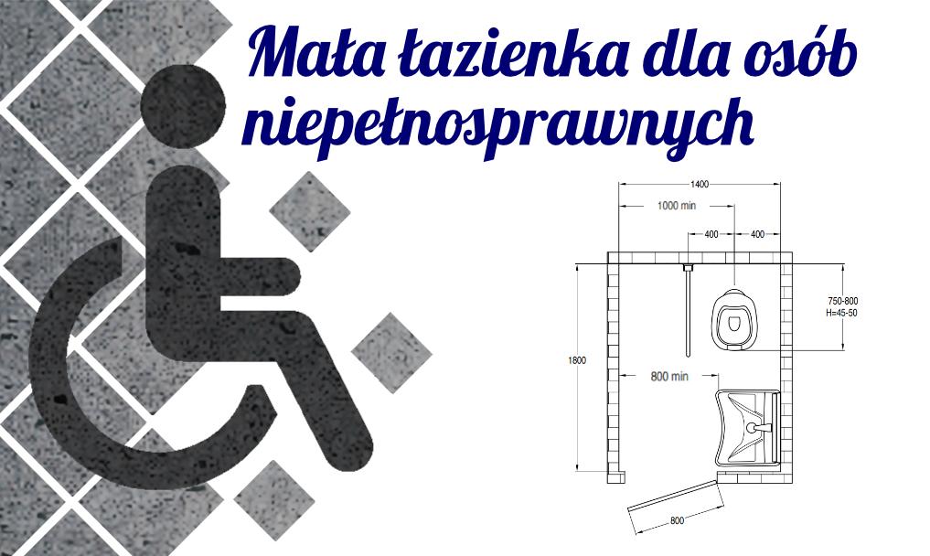 Wpływ rodzaju niepełnosprawności na aspekt wymiarowania łazienki