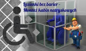 Łazienki bez barier – Montaż kabin natryskowych dla niepełnosprawnych